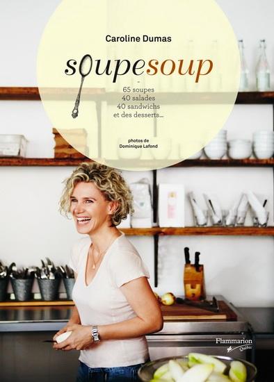 Caroline Dumas SoupeSoup