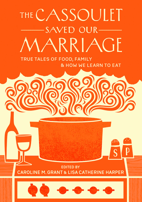 Cassoulet Saved Our Marriage book