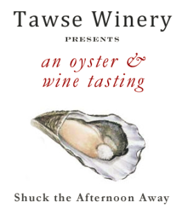 Oyster and Wine Tasting @ Tawse Winery | Lincoln | Ontario | Canada