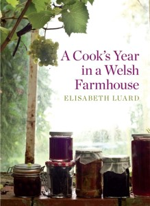 A Cooks Year in a Welsh Farmhouse by Elisabeth Luard