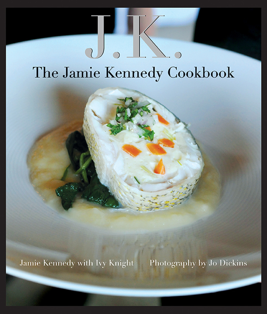 JK The Jamie Kennedy Cookbook