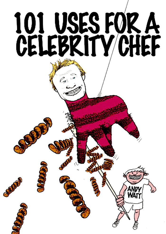 101 Uses for Celebrity Chefs