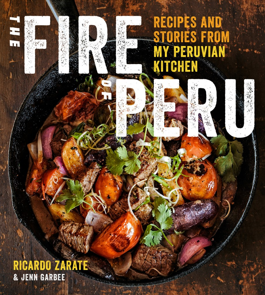 Fire of Peru Ricardo Zarate Cookbook