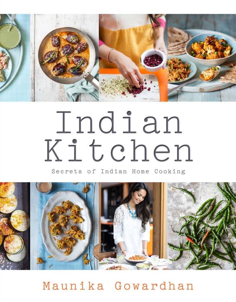 Indian Kitchen Cookbook Maunika Gowardhan Cookbook