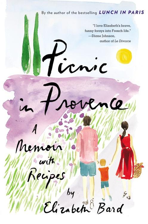 Picnic in Provence Elizabeth Bard