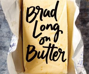 Brad Long On Butter